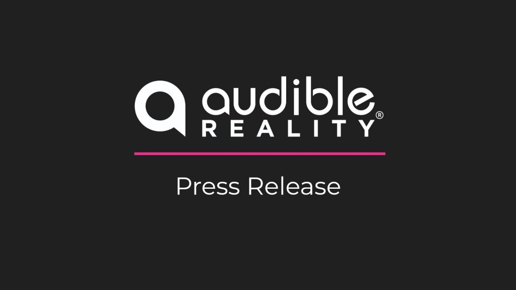Audible Reality Press Release Announcement Image